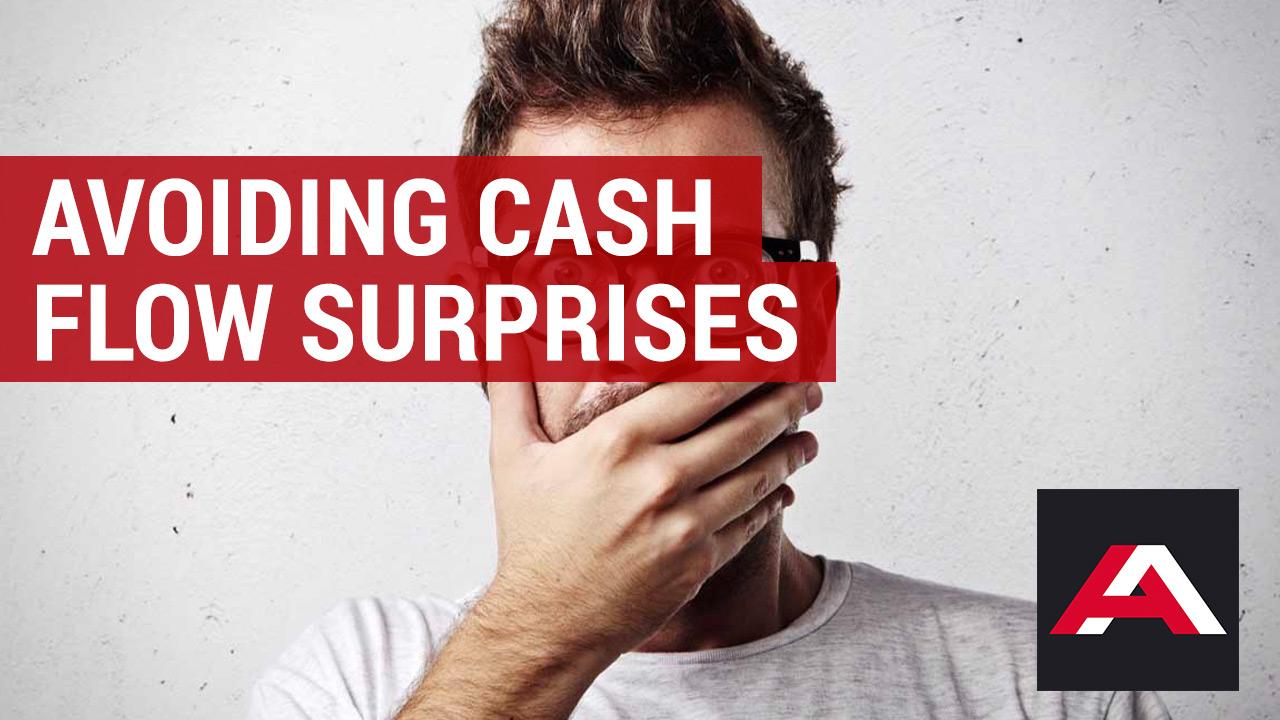 avoiding cash flow surprises