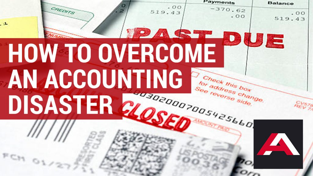 how to overcome an accounting disaster
